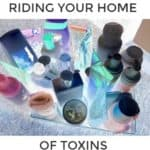 Achieving Toxic Free Living in Your Home