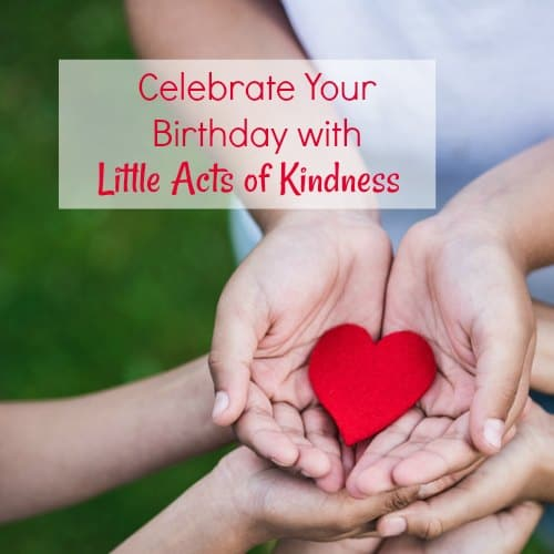 Little Acts of Kindness Birthday