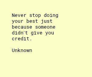 Never Stop Doing Best Quote