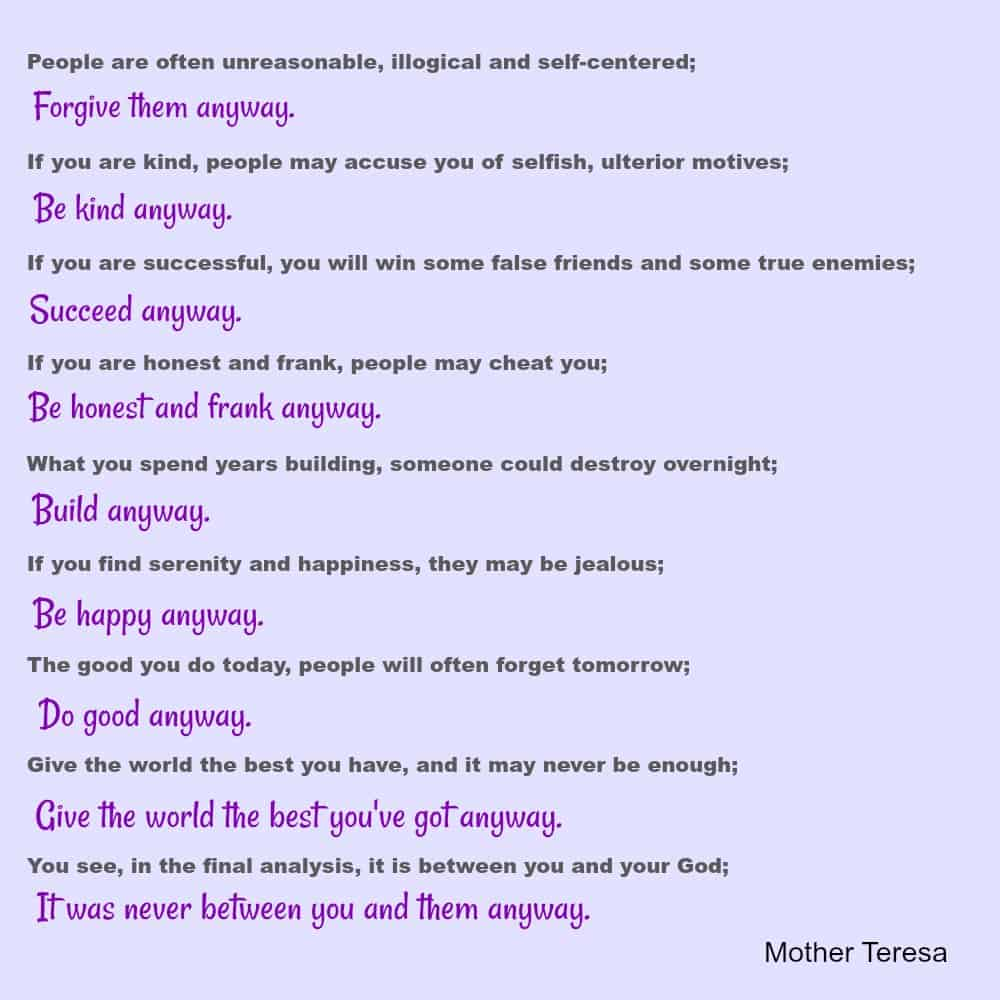 Mother Teresa Love anyway quote