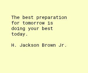 H Jackson Brown Jr quote