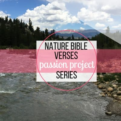 Nature bible verses passion project
