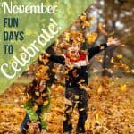 November Fun for Families – Beyond Thanksgiving
