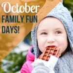 Fun Family Days in October