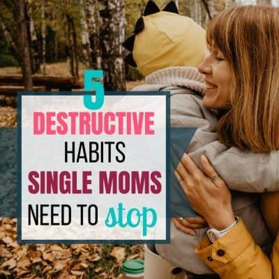 bad habits for single moms