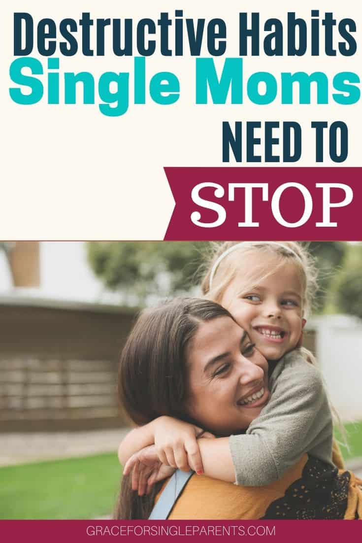 If you aren\'t happy and fulfilled as a single mom then chances are, you\'re guilty of one of these bad habits of single moms that are stopping you from living a full life. Here are 5 destructive habits you need to stop today.  #singlemom #singlemomlife #positiveparenting