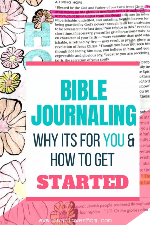 Have you wondered what Bible journaling is all about, how to do it and how exactly to Bible Journal? Check out these tips and grab a free 30-day challenge to get started Bible Journaling today. #bible #christian #jesus #sunflowermom