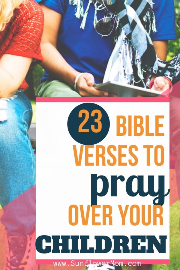 23 Bible verses for youth you can use to pray over your children or give to your child when they are going through tough times and need God\'s unfailing love. Free download includes scripture cards. #jesus #christian #positiveparenting #parenting101 #sunflowermom