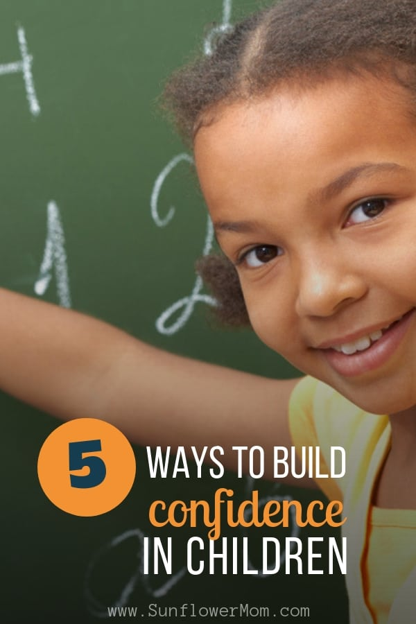 5 ways to build up self-trust and confidence in your children through daily actions and time spent with your kids at home. #confidenceinkids #kidsselfesteem