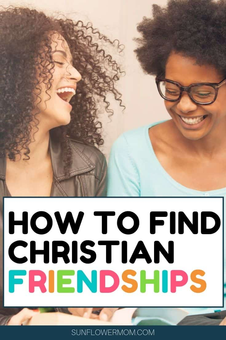 The steps you need to meet Christian friends and to finally experience lasting friendships. Christian friendships are worth the effort. #friends #christian #jesus #sunflowermom