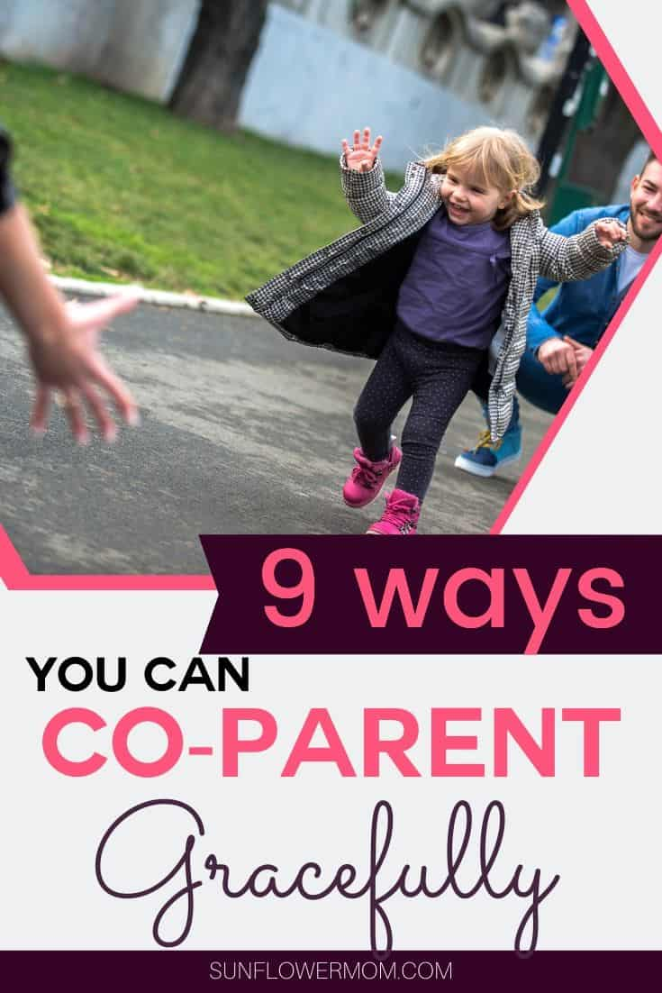Co-parenting with grace and living in peace with the other parent of your children is possible. These 9 steps outline how to give grace and mercy freely while keeping your sanity and boundaries. #divorce #parenting101 #positiveparenting #singleparenting #singlemom #sunflowermom