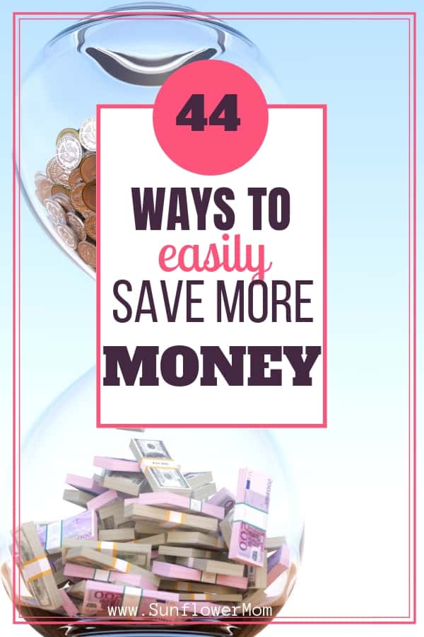 44 Easy ways to save money that don't require you to go without your next vacation. These are practical cost savings ideas you can incorporate into your everyday life. With free checklist. #savemoney #money