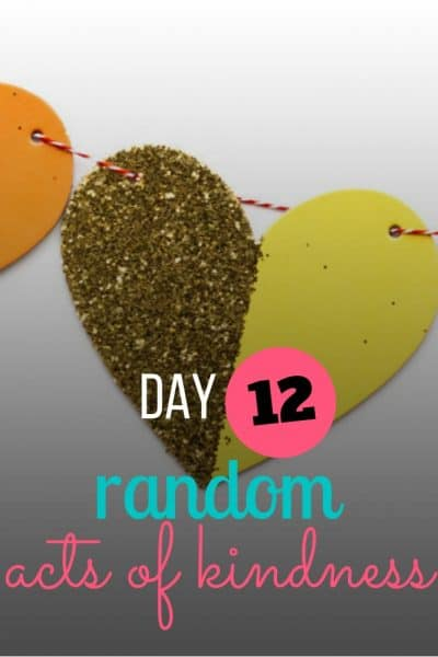 day 12 random acts of kindness
