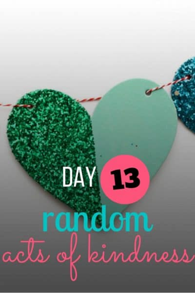 day 13 random acts of kindness