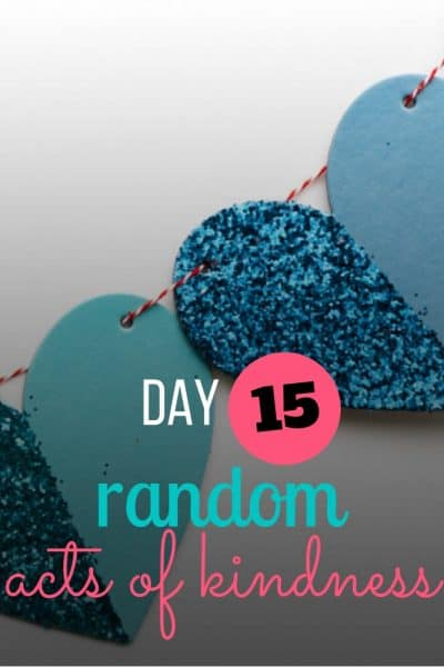 day 15 random act of kindness