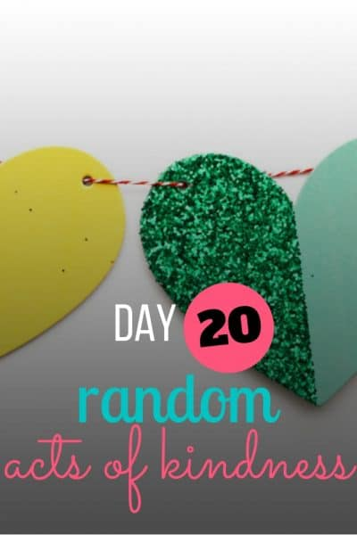day 20 random act of kindness