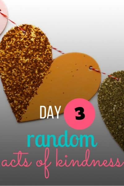day 3 random acts of kindness