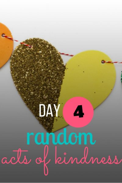 day 4 random acts of kindness