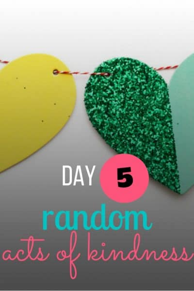 day 5 random acts of kindness