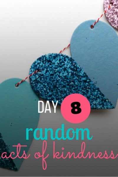 day 8 random acts of kindness