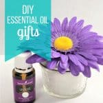 Essential Oil DIY Gifts