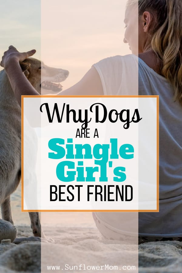 The old saying should actually be a dog is a Single Girl\'s best friend! And here are 5 reasons why. If you are a single girl and considering a dog then check these reasons out! #dogs #pets #singlemom #sunflowermom
