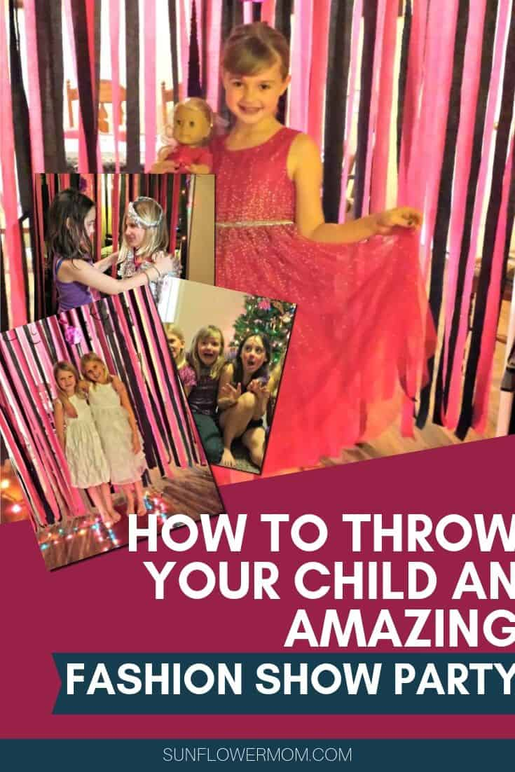 For my daughter's 9th birthday party I threw her a girls fashion show birthday party. Check out all the affordable ideas to host your daughter\'s awesome fashion show party with activities to do every hour! #party #positive parenting #birthdayparty #kidsparty #sunflowermom