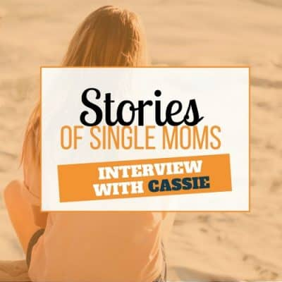 single mom interview with cassie
