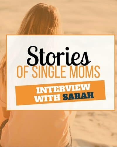 single mom interview with sarah