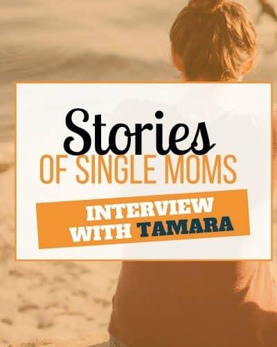 single mom interview with tamara