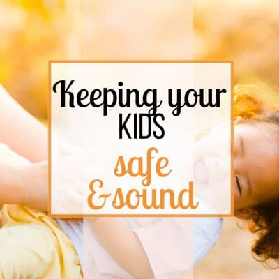 protecting your kids