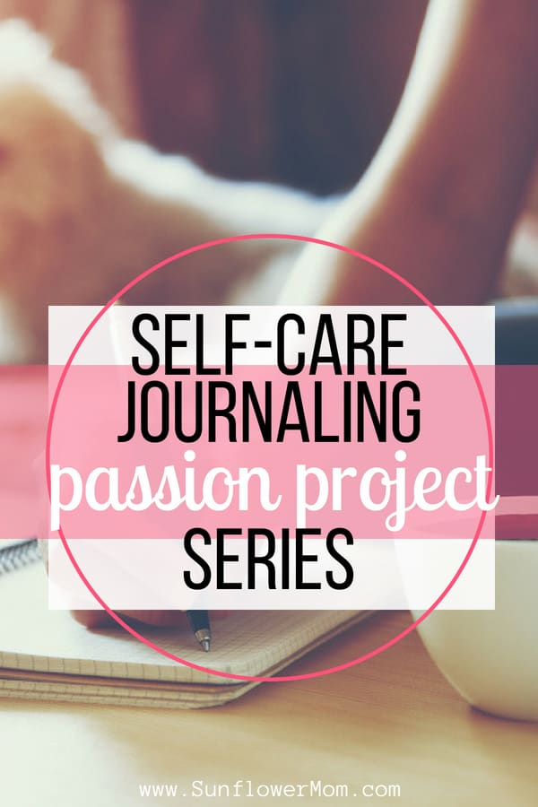 Taking time for self-care journaling is an ideal way to begin awakening your passions. Get started with these 15 journaling prompts in a free printable to get your self-care started today! #selfcare #journaling #singlemom #sunflowermom