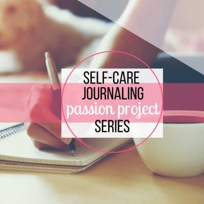 self-care journaling passion project