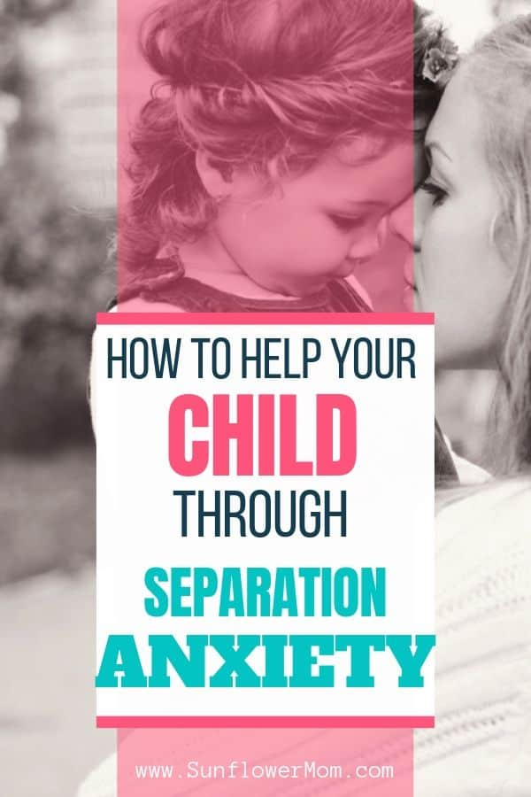 Steps to help ease separation anxiety in children of divorce. These techniques have calmed my children\'s anxiety after divorce and anxiety they faced through normal separation throughout their years. #singleparents #singlemom #singlemomlife #positiveparenting #sunflowermom