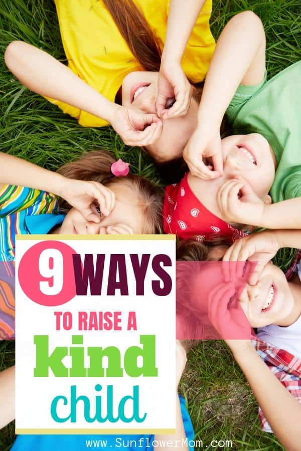 Teaching kids kindness in today\'s world takes effort. Parents must be intentional about teaching their children empathy and kindness to others.Here are 9 simple ways to teach children kindness in today\'s world. #parenting101 #kindness #sunflowermom