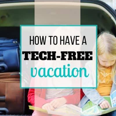 tech-free vacation