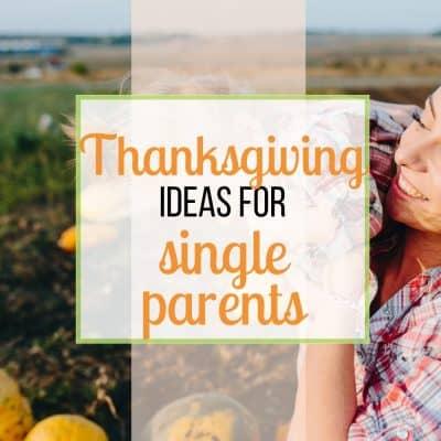 thanksgiving single parent