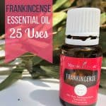 Top 25 Uses for Frankincense Essential Oil