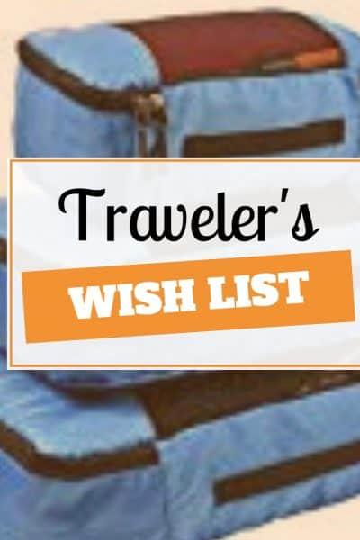 travelers wish list
