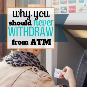 Why You Should Never Withdraw Money from the ATM